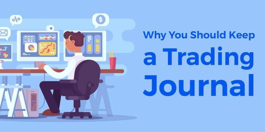 Why A Trading Journal