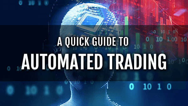 Automated Trading Guide
