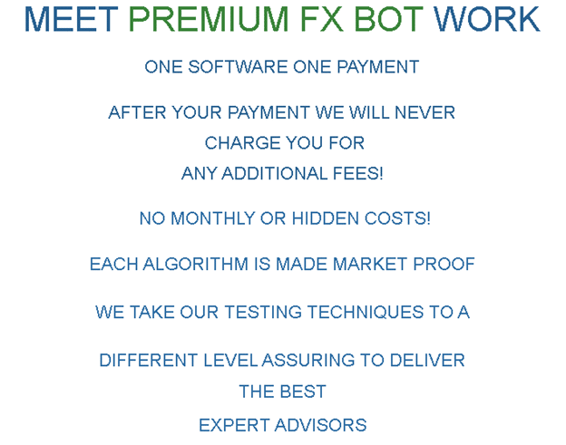 How PREMIUM FX BOT Works