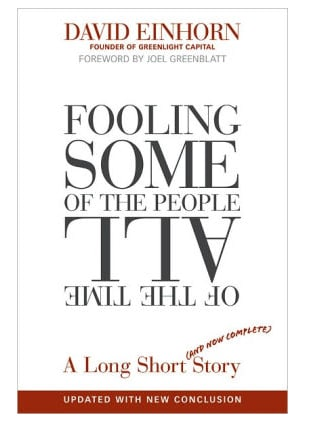 Fooling Some of the People All of the Time | David Einhorn